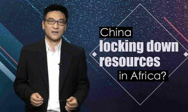 China locking down resources and locking up markets in Africa?