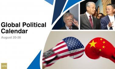Global Political Calendar: China-US trade row returns to spotlight