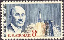 罗伯特·戈达德和他的第一枚液体火箭